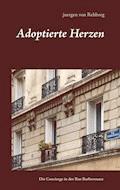 Adoptierte Herzen - Juergen von Rehberg - E-Book