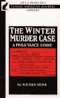 The Winter Murder Case - S. S. Van Dine - ebook
