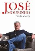 Jose Mourinho: Prosto w oczy - Robert Beasley - ebook