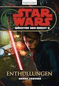 Star Wars. Wächter der Macht 8. Enthüllungen - Karen Traviss - E-Book