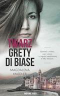 Twarz Grety di Biase - Magdalena Knedler - ebook