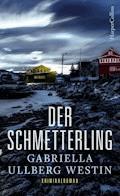 Der Schmetterling - Gabriella Ullberg Westin - E-Book