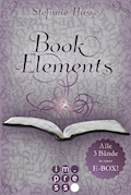 BookElements: Alle drei Bände in einer E-Box! - Stefanie Hasse - E-Book