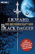 Die Bruderschaft der Black Dagger - J. R. Ward - E-Book