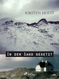 In den Sand gesetzt - Kirsten Holst - E-Book