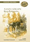 Nasza szkapa - Maria Konopnicka - audiobook