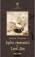 Jądro ciemności. Lord Jim - Joseph Conrad - ebook