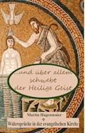 ... und über allem schwebt der Heilige Geist ... - Martin Hagenmaier - E-Book