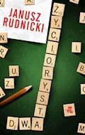 Życiorysta dwa - Janusz Rudnicki - ebook