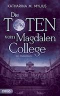 Die Toten vom Magdalen College - Katharina M. Mylius - E-Book