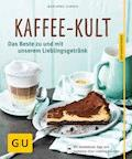Kaffee-Kult - Marianne Zunner - E-Book