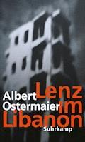 Lenz im Libanon - Albert Ostermaier - E-Book