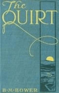 The Quirt - B.M. Bower - ebook
