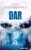 Dar - Dorota Majsterkiewicz - ebook
