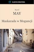 Maskarada w Moguncji - Karol May - ebook