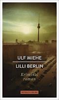 Lilli Berlin - Ulf Miehe - E-Book