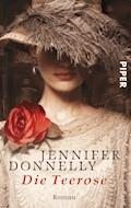 Die Teerose - Jennifer Donnelly - E-Book