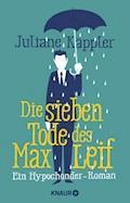 Die sieben Tode des Max Leif - Juliane Käppler - E-Book