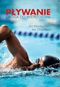 Pływanie. Droga do mistrzostwa - Mo Chambers, Jim Montgomery - ebook
