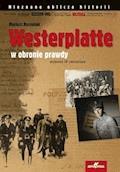 Westerplatte w obronie prawdy - Mariusz Borowiak - ebook