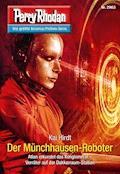 Perry Rhodan 2963: Der Münchhausen-Roboter - Kai Hirdt - E-Book