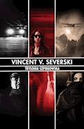 Trylogia Szpiegowska - Vincent V. Severski - ebook