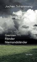Grenzen Ränder Niemandsländer - Jochen Schimmang - E-Book