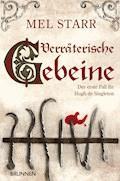 Verräterische Gebeine - Mel Starr - E-Book