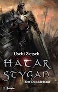 Die Chroniken von Waldsee 6: Hatar Stygan - Der Dunkle Hass - Uschi Zietsch - E-Book