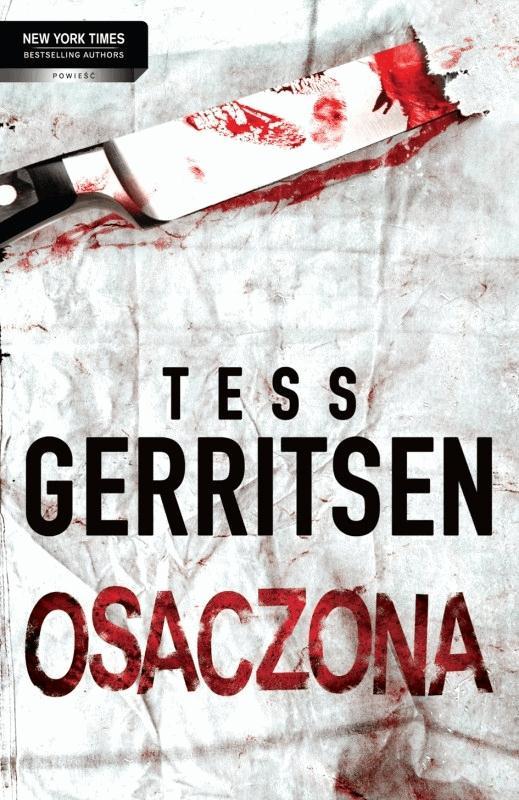 Osaczona - Tylko w Legimi możesz przeczytać ten tytuł przez 7 dni za darmo. - Tess Gerritsen