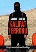 Kalifat terroru - Samuel Laurent - ebook