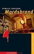Mordsbrand - Sybille Baecker - E-Book
