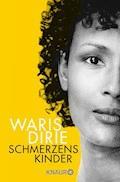 Schmerzenskinder - Waris Dirie - E-Book