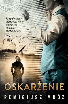 Oskarżenie - Remigiusz Mróz - ebook