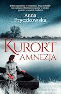 Kurort Amnezja - Anna Fryczkowska - ebook