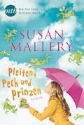 Pleiten, Pech und Prinzen - Susan Mallery - E-Book