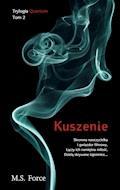 Kuszenie - M.S. Force - ebook