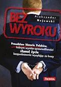 Bez wyroku - Aleksander Majewski - ebook