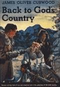 Back to God's Country and Other Stories - James Oliver Curwood - ebook