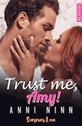 Trust me, Amy! - Anni Ninn - E-Book