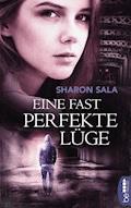 Eine fast perfekte Lüge - Sharon Sala - E-Book