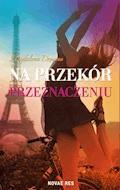 Na przekór przeznaczeniu - Magdalena Dziuma - ebook