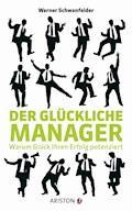 Der glückliche Manager - Werner Schwanfelder - E-Book