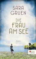 Die Frau am See - Sara Gruen - E-Book