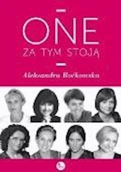 One za tym stoją - Aleksandra Boćkowska - ebook