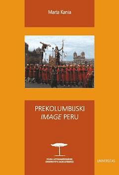 """Prekolumbijski """"image"""" Peru - Marta Kania - ebook"""