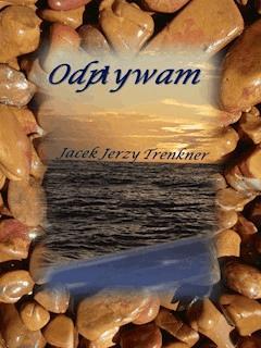 Odpływam - Jacek Jerzy Trenkner - ebook