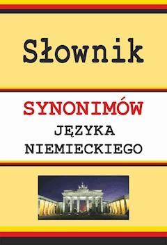 Słownik synonimów języka niemieckiego - Monika Smaza - ebook
