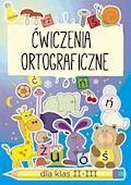Ćwiczenia ortograficzne dla klas II-III - Beata Guzowska - ebook