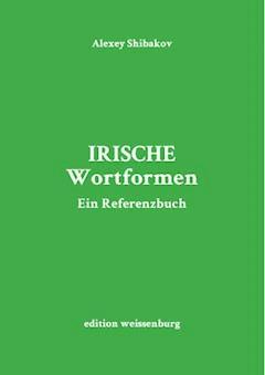Irische Wortformen - Alexey Shibakov - E-Book